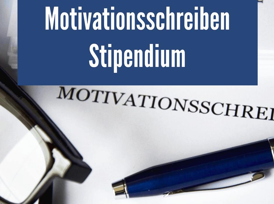 Motivationsschreiben Stipendiunm